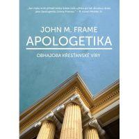 Apologetika - obhajoba křesťanské víry