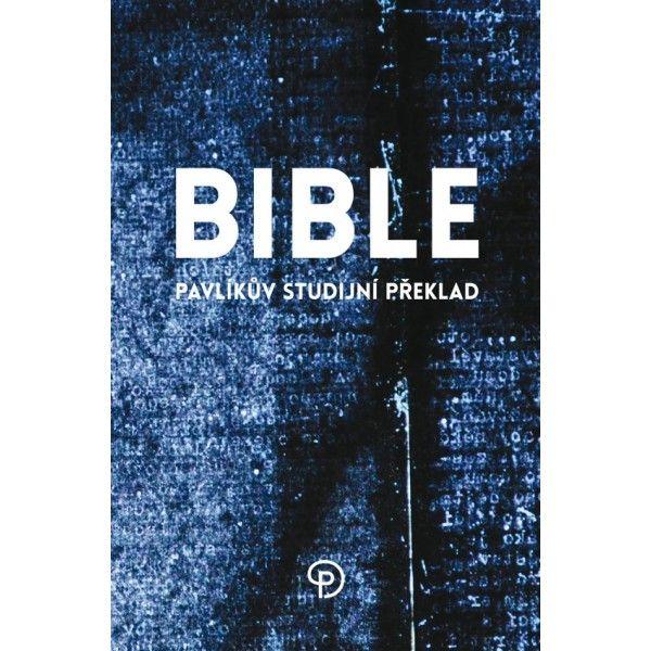 Bible, Pavlíkův studijní překlad 0