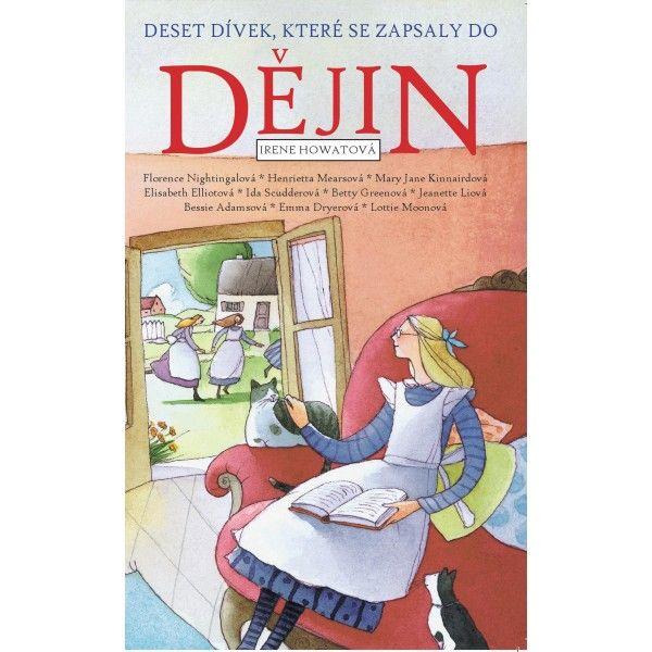 Deset dívek, které se zapsaly do dějin Didasko