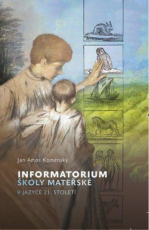 Informatorium školy mateřské v jazyce 21. století Poutníkova četba