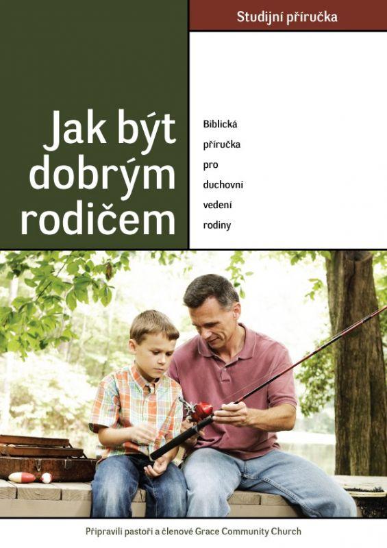 Jak být dobrým rodičem - studijní příručka Didasko