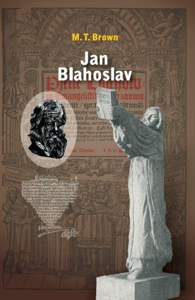 Jan Blahoslav Návrat domů