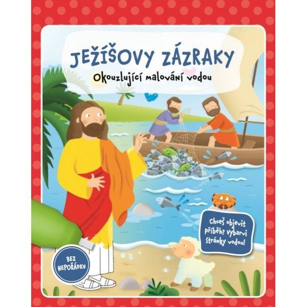 JEŽÍŠOVY ZÁZRAKY - tématické omalovánky a plnící vodní štětec Didasko
