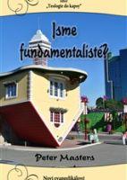 Jsme fundamentalisté?