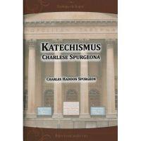 Katechismus Charlese Spurgeona