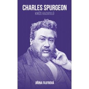 Charles Spurgeon: Kníže kazatelů Didasko