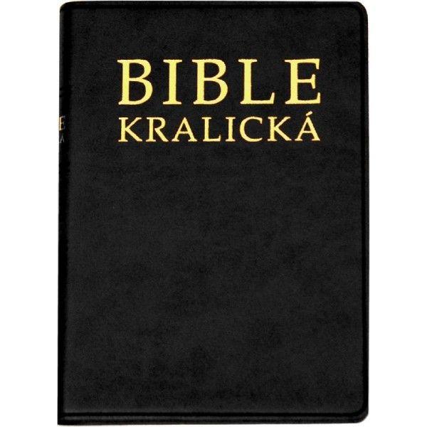 Kralická Bible - velká, měkká vazba Česká biblická společnost