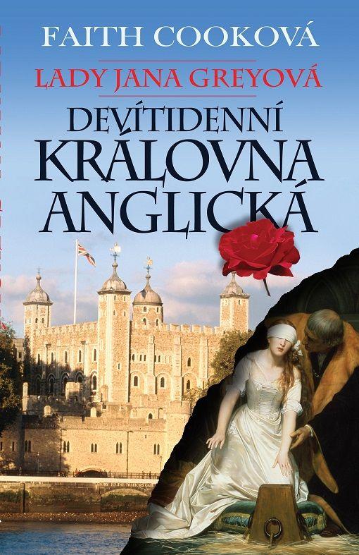 Lady Jana Greyová – Devítidenní královna anglická Poutníkova četba