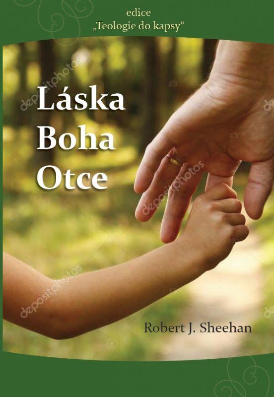 Láska Boha Otce Poutníkova četba