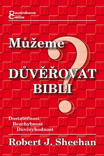 Můžeme důvěřovat Bibli? Poutníkova četba