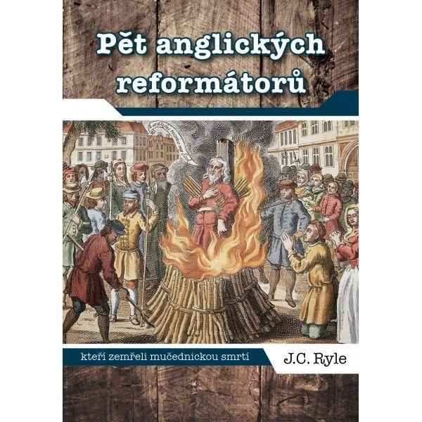Pět anglických reformátorů Didasko
