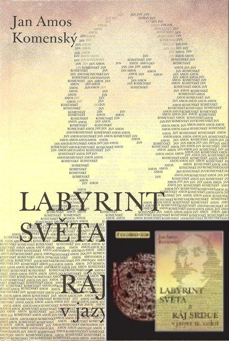 Set: Labyrint světa a ráj srdce - v jazyce 21.stol. + CD Poutníkova četba