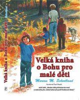 Velká kniha o Bohu pro malé děti (CD)